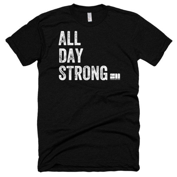 All Day Strong® T-Shirt