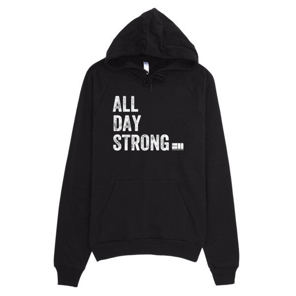 All Day Strong® Hoodie (Unisex)