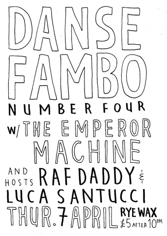 Danse Fambo Number Four Presents: The Emperor Machine (Aka Future Four)