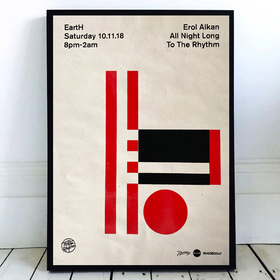 Erol Alkan 'To The Rhythm' 10.11.18 Hand Numbered Screen Print