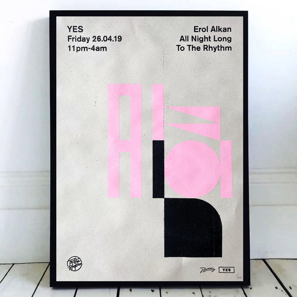 Erol Alkan 'To The Rhythm' 26.04.19 Hand Numbered Screen Print