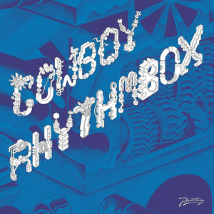 Cowboy Rhythmbox - We Got The Box [PH41] - Vinyl