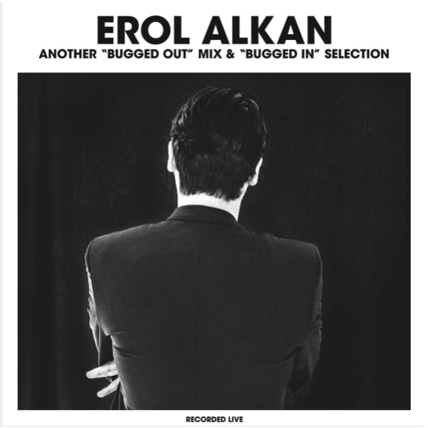 Erol Alkan - Another Bugged Out! Mix & Bugged In Selection [Double CD] - CD