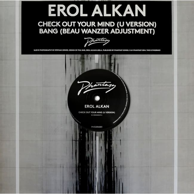 Erol Alkan - Check Out Your Mind (U Version) / Bang (Beau Wanzer Adjustment) [PH 32 RMX1]