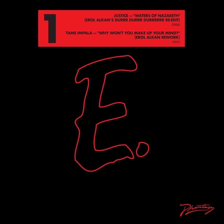 Erol Alkan Reworks: Justice Waters Of Nazareth / Tame Impala Why Wont You Make Up Your Mind [PH61] - Vinyl