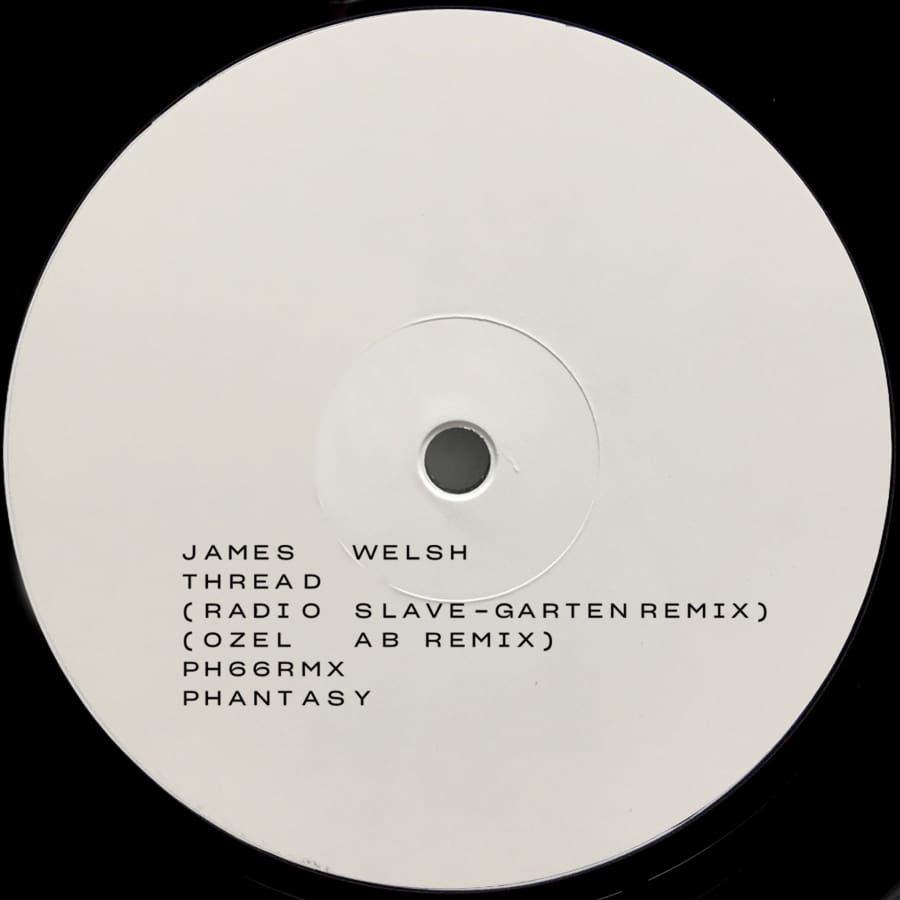 James Welsh - Thread Remixes (Radio Slave / Ozel AB) [PH66RMX] - Vinyl