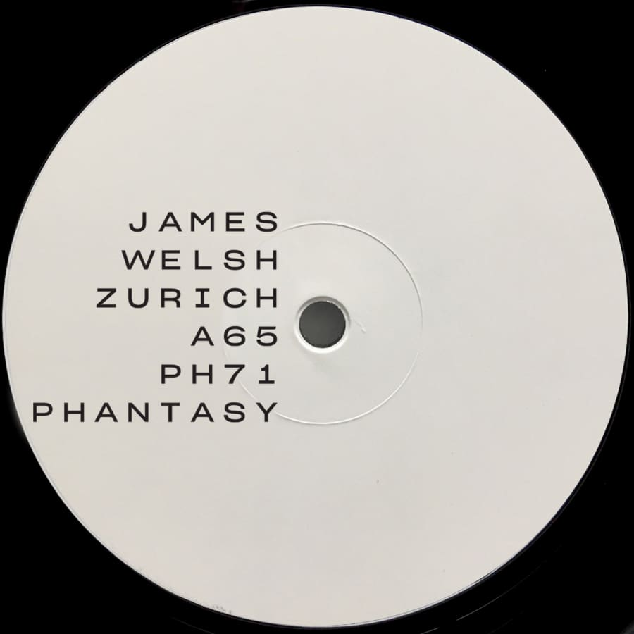 James Welsh - Zurich / A65 [PH71] - Vinyl