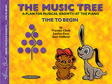 The Music Tree - Time to Begin
