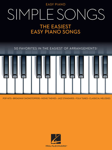 Simple Songs - The Easiest Easy Piano Songs (Easy Piano)