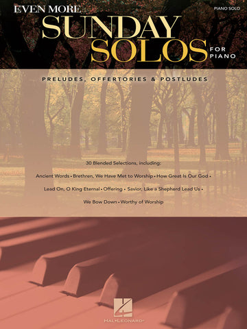 Even More Sunday Solos for Piano: Preludes, Offertories & Postludes