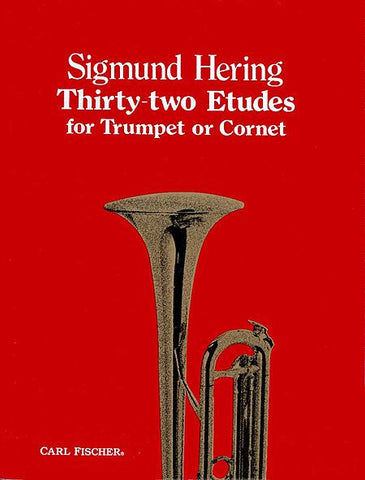 Thirty Two Etudes For Trumpet Or Cornet (Sigmund Hering)