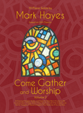 Come Gather and Worship - Volume 2