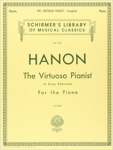 Hanon - The Virtuoso Pianist in Sixty Exercises - Complete Edition
