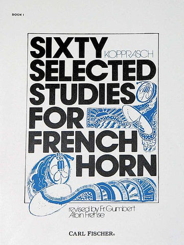 Sixty Selected Studies For French Horn