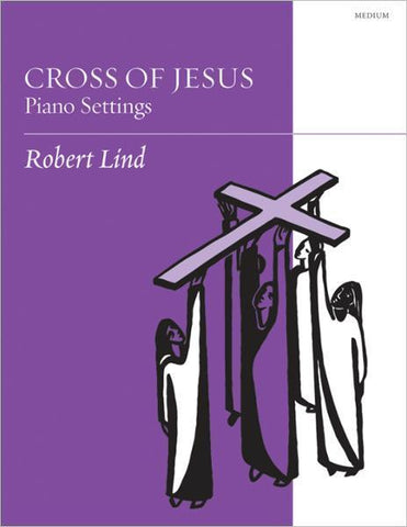 Cross of Jesus: Piano Settings