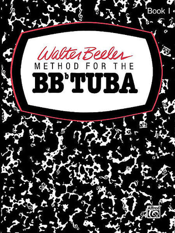 Walter Beeler Method For The BBb Tuba