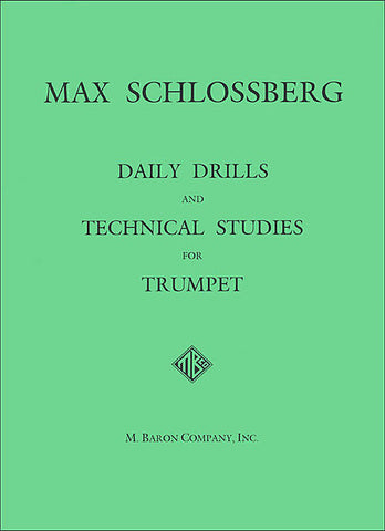 Daily Drills & Technical Studies For Trumpet (Schlossberg)