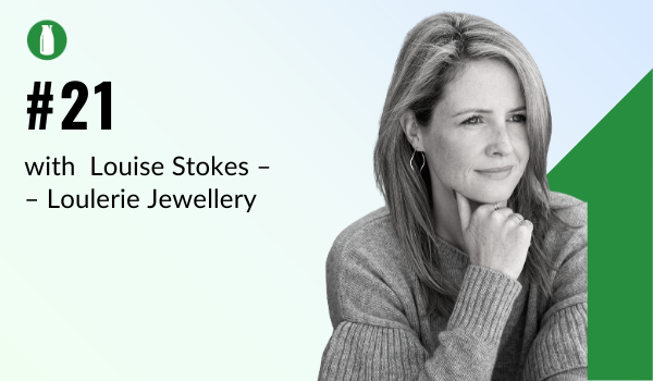 Episode 1 Milk Bottle Shopify Podcast with Louise Stokes from Loulerie Jewellery, selling on the Shopify platform