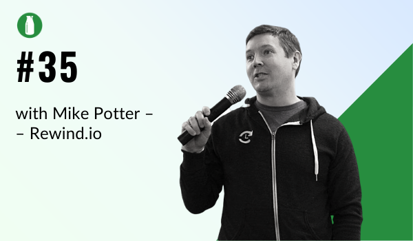 ep 35 milk bottle shopify podcast with Mike Potter