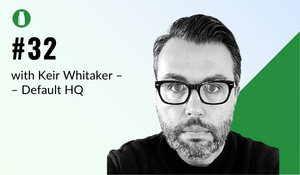 episode 32 milk bottle shopify podcast with keir whitaker