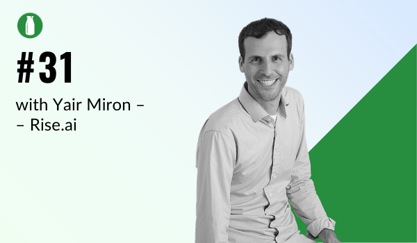episode 31 milk bottle shopify podcast with Yair Miron from Rise.ai