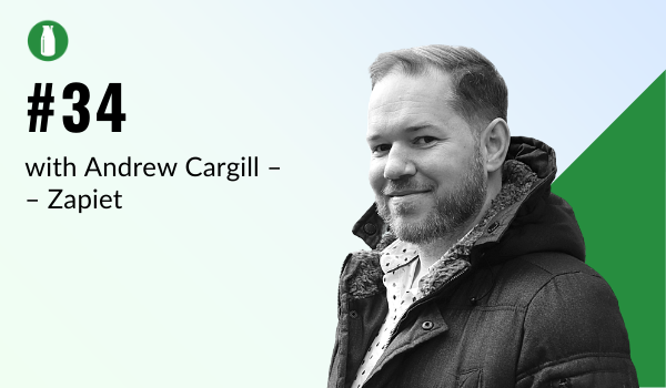 Episode 34 Milk Bottle Shopify Podcast with Andrew Cargill from Zapiet, a Shopify app
