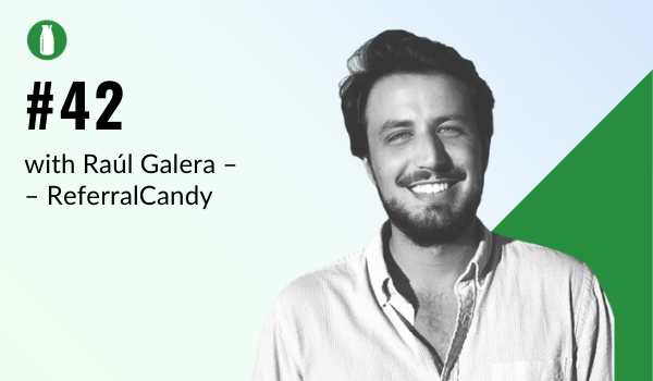 Ep42 Milk Bottle Shopify Podcast with Raúl Galera from ReferralCandy