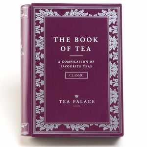 The Book of Tea - Classic Tea Edition