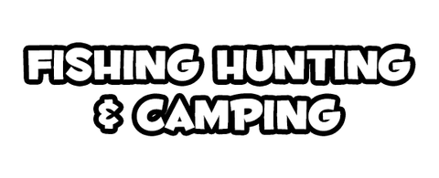 Fishing, Hunting & Camping