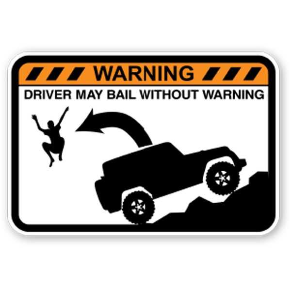 driver-may-bail-without-warning-decal