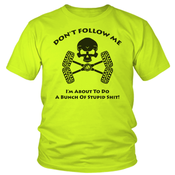 Don't Follow Me - Safety Yellow