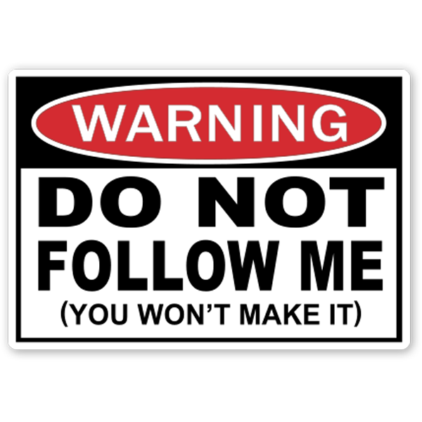 do-not-follow-me-decal