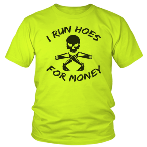 I Run Hoes - Safety Yellow