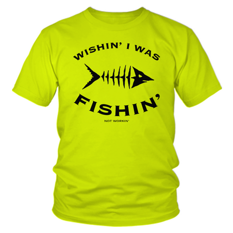 Wishin' I Was Fishin' - Safety Yellow