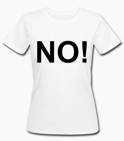 NO! organic fitted arT-Shirt