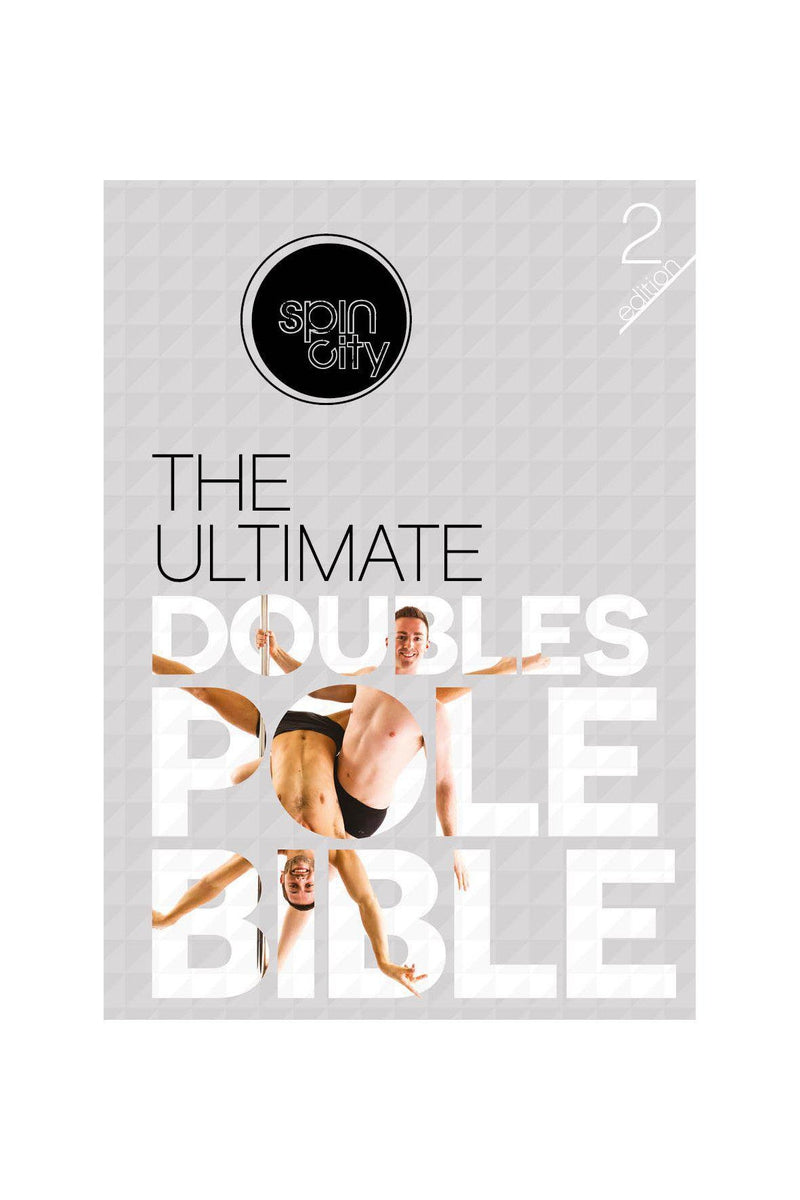 Spin City The Ultimate Doubles Pole Bible (2nd Edition)-Spin City-Pole Junkie