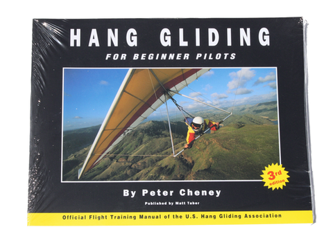 Hang Gliding For Beginner Pilots, Book by Peter Cheney