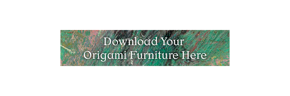 Download Your Origami Furniture Here