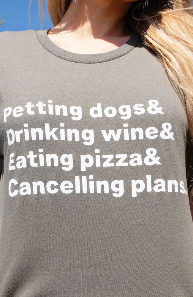 Uncoded Era - Petting Dogs & Drinking Wine & Eating Pizza & Canceling Plans Tee Shirt
