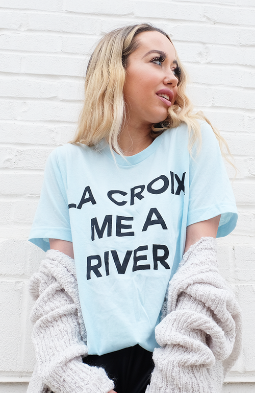 Uncoded Era La Croix Me a River Tee