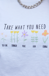 Take What You Need Tee