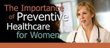 The Importance Of Preventive Health Care for Women