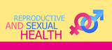 Things You Need to Know About Reproductive and Sexual Health