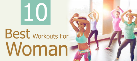 best workouts for women