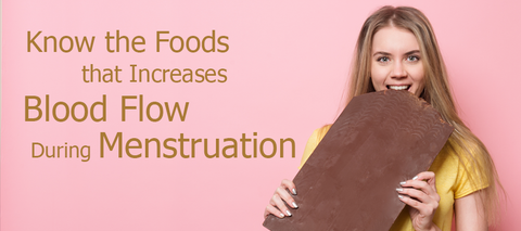 Foods that Increases Blood Flow During Menstruation
