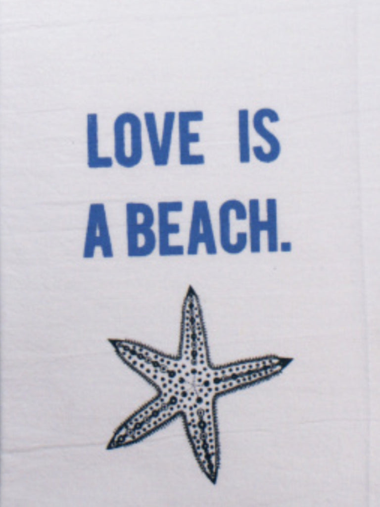 "Towels - Honestly Flour Sack Kitchen / Bar Towel - ""Love Is A Beach"""