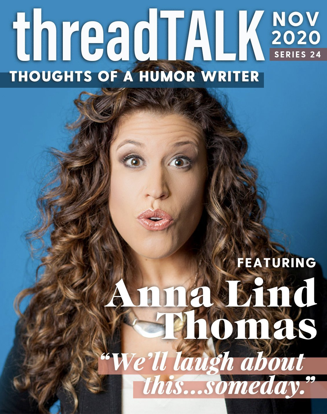threadTALK Blog Series 24: Thoughts of a Humor Writer with Anna Lind Thomas | Stories You Can Wear by Thread Tank