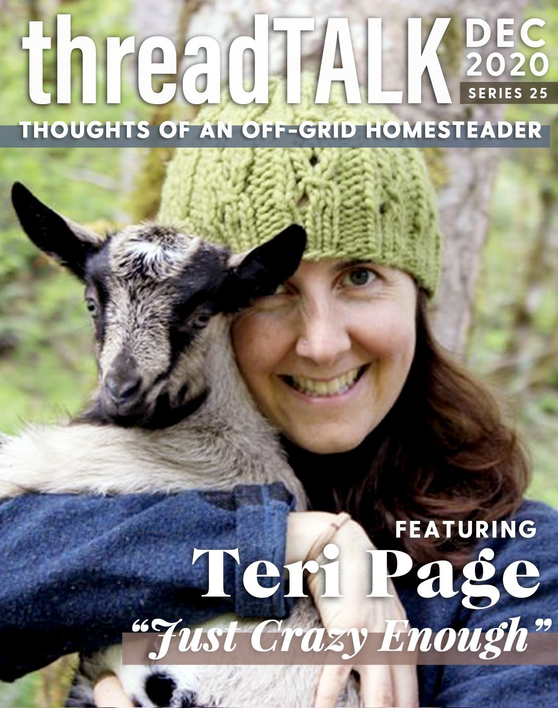 threadTALK Blog Series 25: Thoughts of an Off-Grid Homesteader with Teri Page | Stories You Can Wear by Thread Tank
