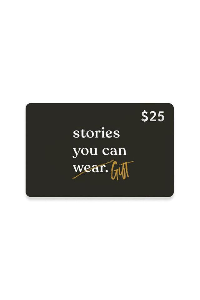 $25 Gift Card - Stories You Can Wear by Thread Tank