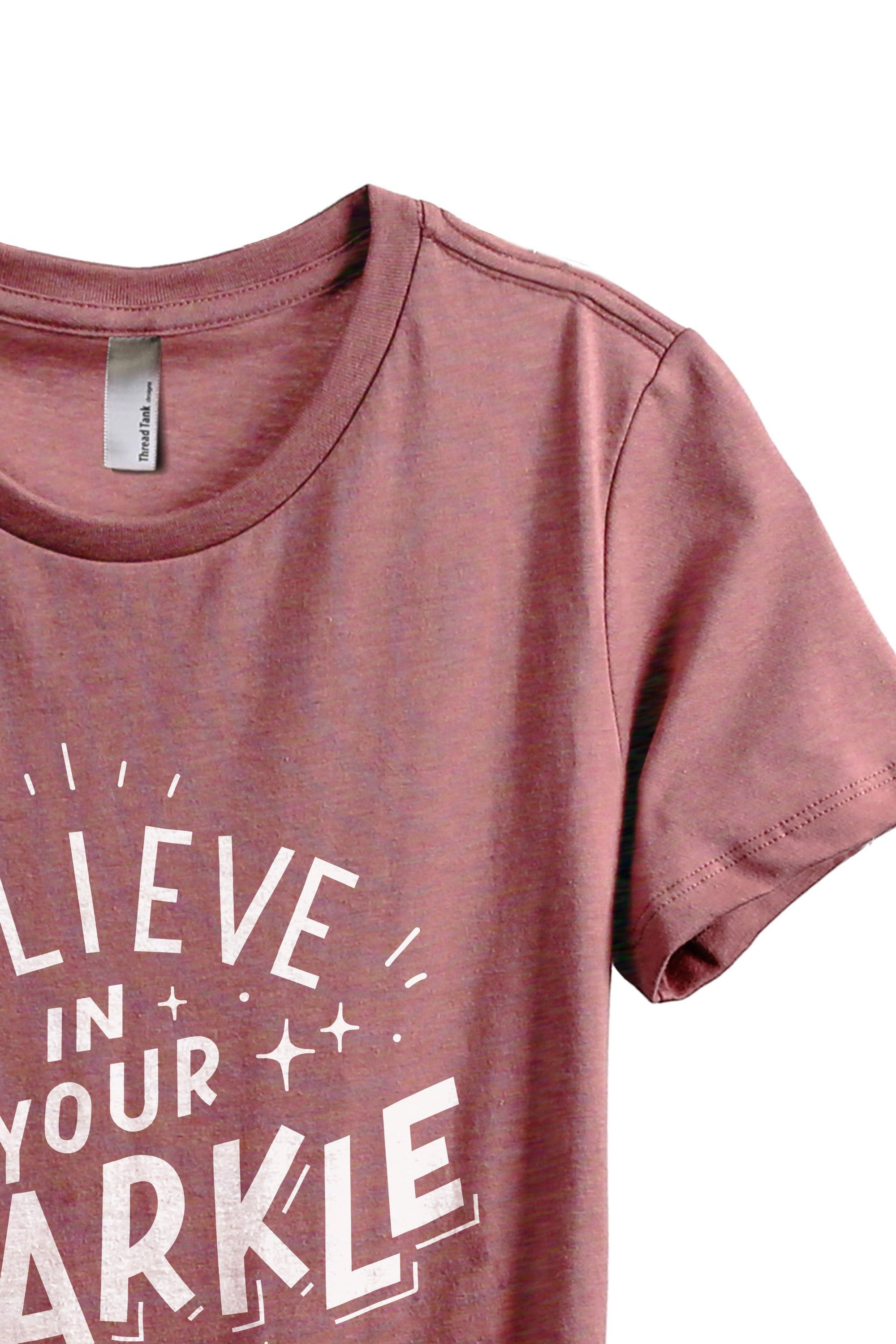 Believe In Your Sparkle - Stories You Can Wear by Thread Tank